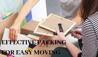 EFFECTIVE PACKING FOR EASY MOVING