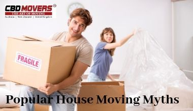 POPULAR HOUSE MOVING MYTHS